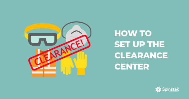 How to Set Up the Clearance Center