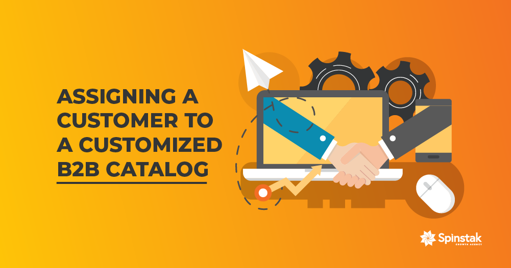 Assigning a Customer to a Customized B2B Catalog-header-3
