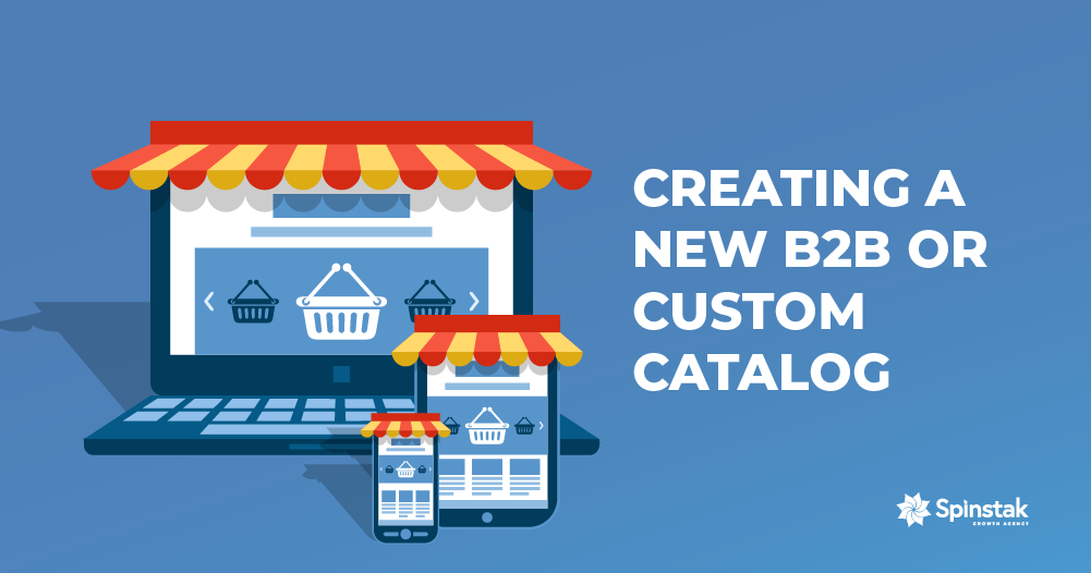 Creating a New B2B or Custom Catalog-header2